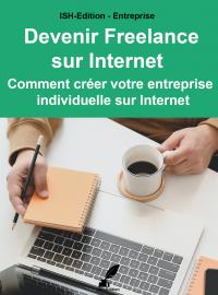 ISH-Edition - Devenir Freelance sur internet