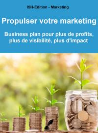 ISH-Edition - Propulser votre marketing